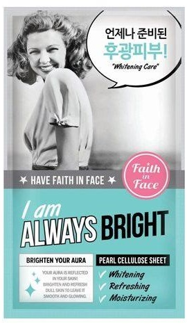 Faith In Face I Am Always Bright